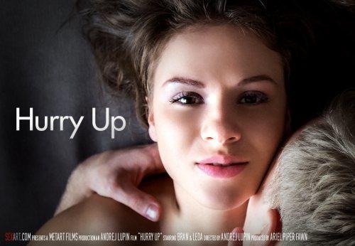 Hurry Up – Leda & Bran (2016)